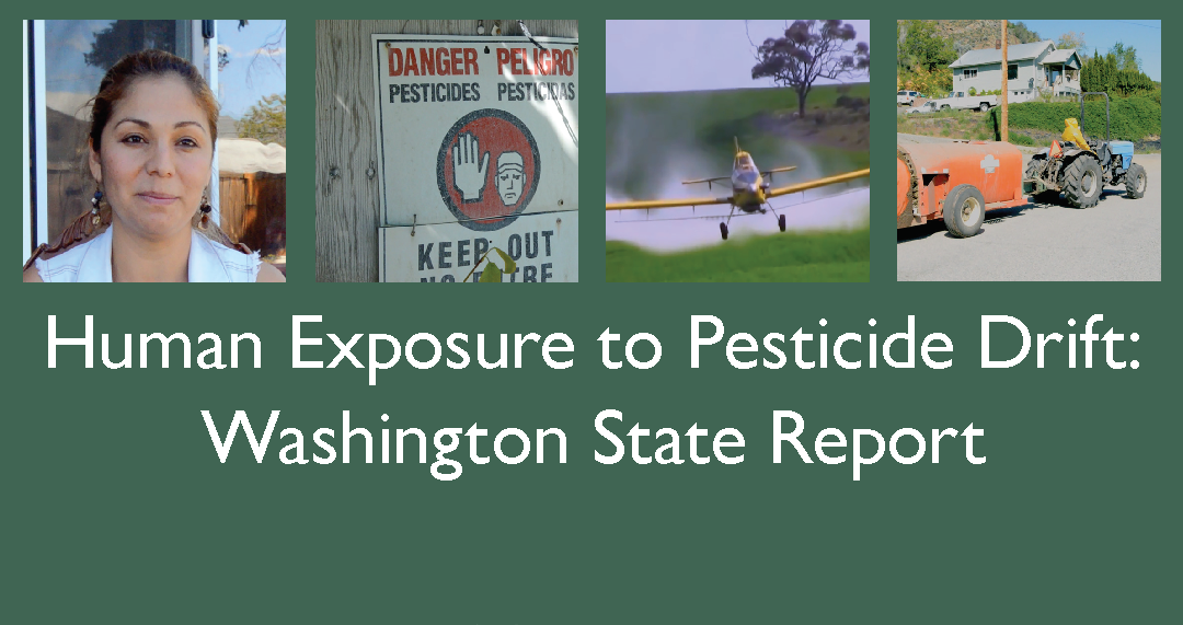 Human Exposure to Pesticide Drift: Washington State Report