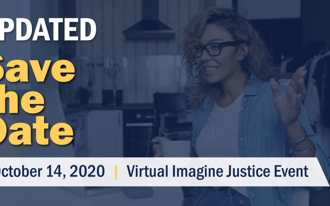 Save the Date: Virtual 2020 Imagine Justice on October 14