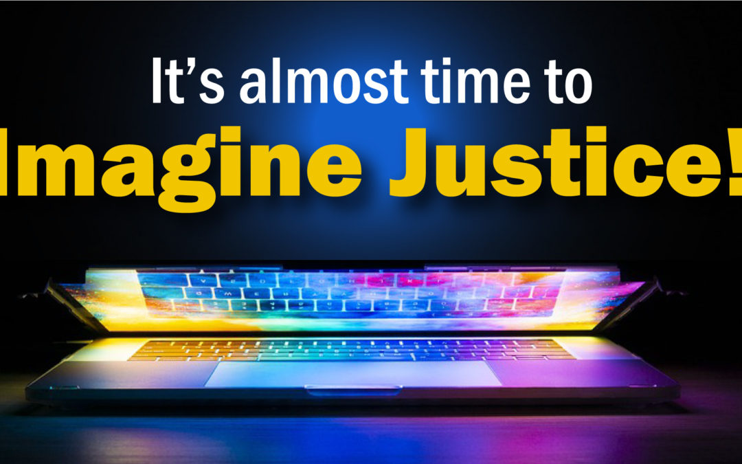 Register Today for 2020 Virtual Imagine Justice!