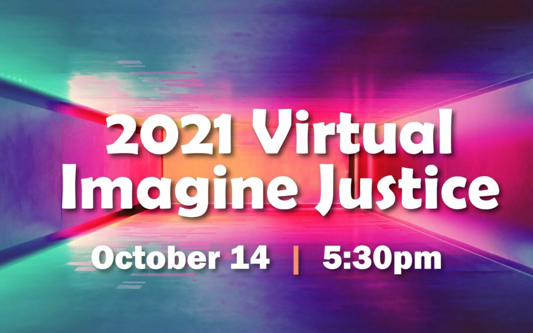 Imagine Justice Registration opens 9/15 🎉